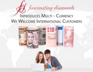 Fascianting Diamonds introduces Multi Currency Option For Our International Customers