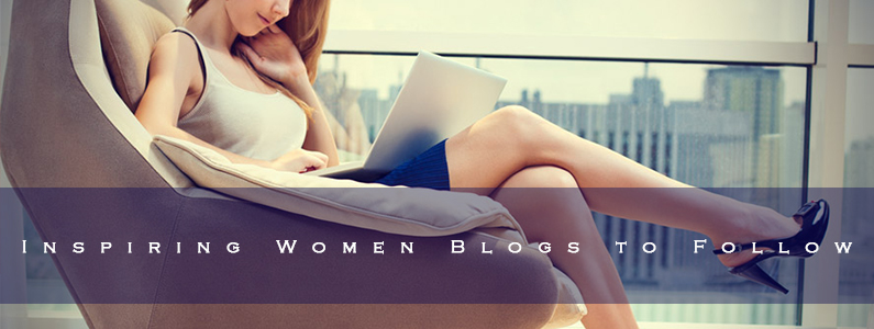 Most Inspiring Blogs For Women