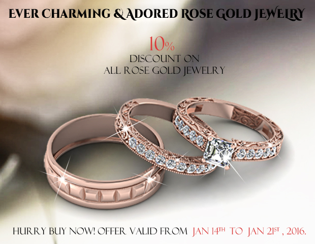 10 Percent OFF On All Our Rose Gold Jewelry