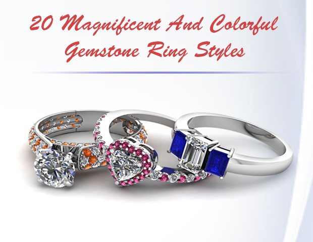 20 Magnificent And Colorful Gemstone Ring Styles