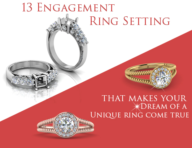 13 Engagement Ring Settings That Makes Your Dream Of A Unique Ring