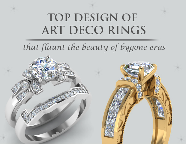 Top Designs Of Art Deco Engagement Rings