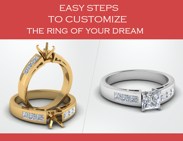 6 Easy Steps To Get Customized Engagement Ring Of Your Dreams