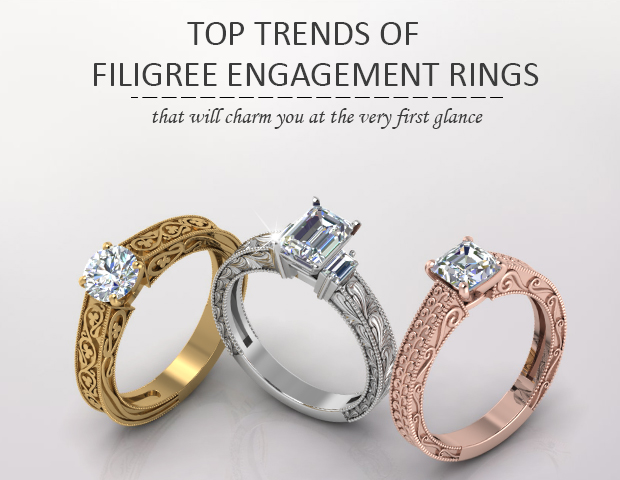 Top Trends Of Filigree Engagement Rings