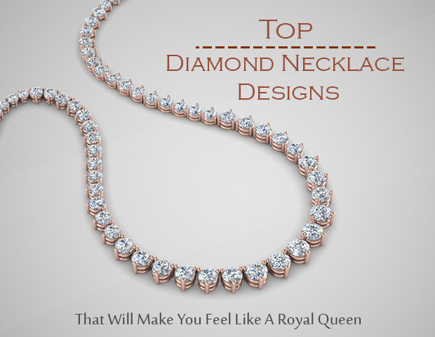 Top Diamond Necklace Designs That Will Make You Feel Like A Royal Queen