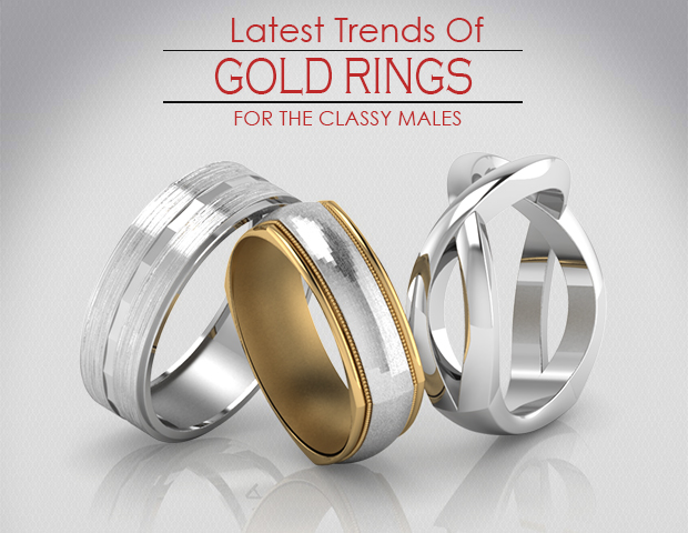 Latest Trends On Gold Rings For Mens