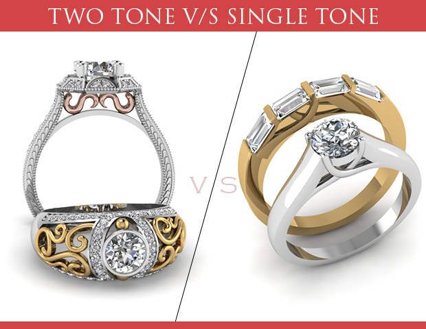Single Tone Or Two Tone Engagement Rings: Which Ring Will Make You Look The Most Beautiful Bride-to-be?