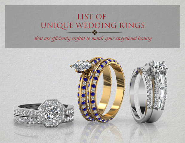 List Of Unique Wedding and Engagement Rings