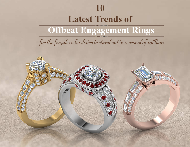 10 latest trends of offbeat engagement rings for the unconventional females