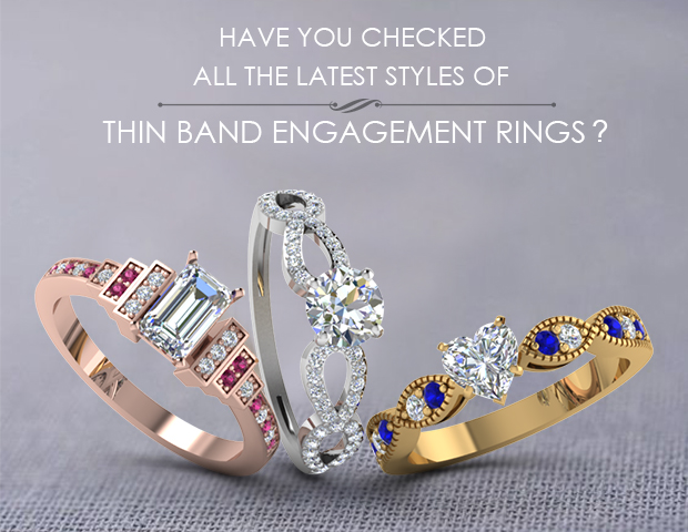Latest Trends Of Thin Band Engagement Rings?