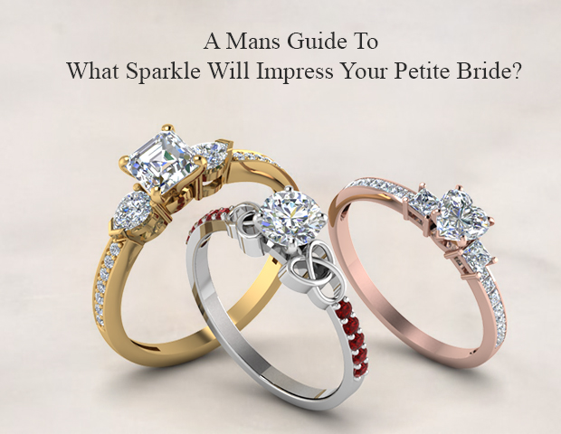 A Mans Guide To What Sparkle Will Impress Your Petite Bride?