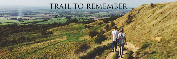 TRAIL TO REMEMBER