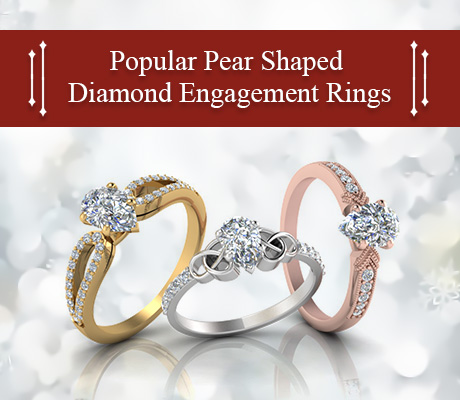 Popular Pear Shaped Diamond Engagement Rings 2017