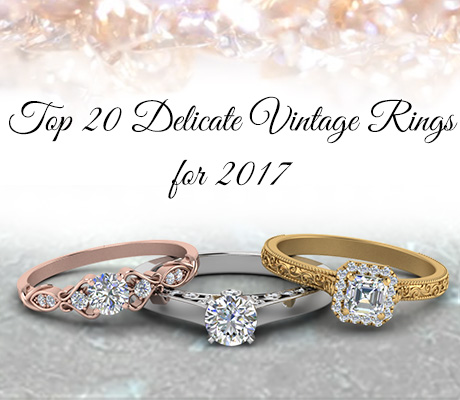 Top 20 Delicate Vintage Rings Of 2017