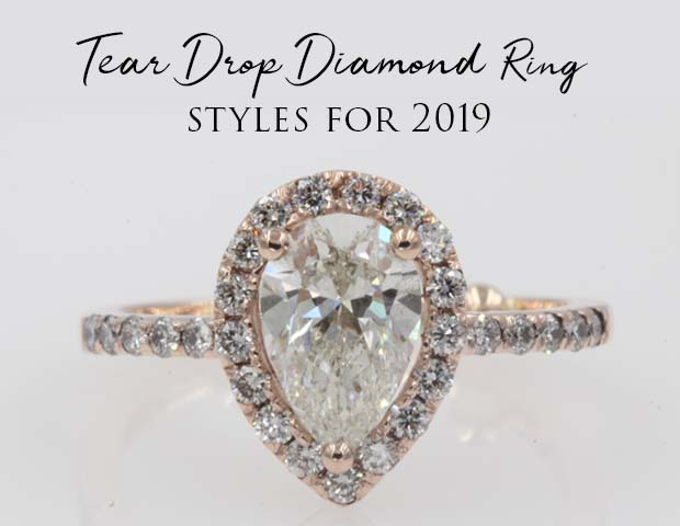 Teardrop Diamond Ring Styles For 2019
