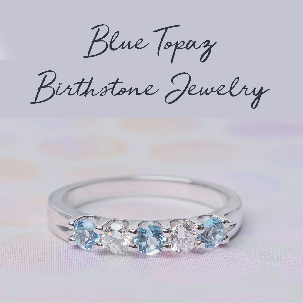 BLUE TOPAZ Birthstone Jewelry
