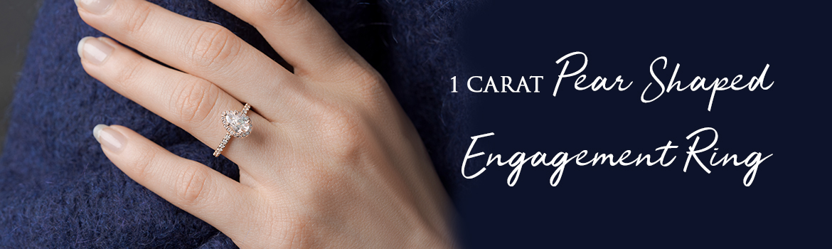 1 Carat Pear Shaped Engagement Ring