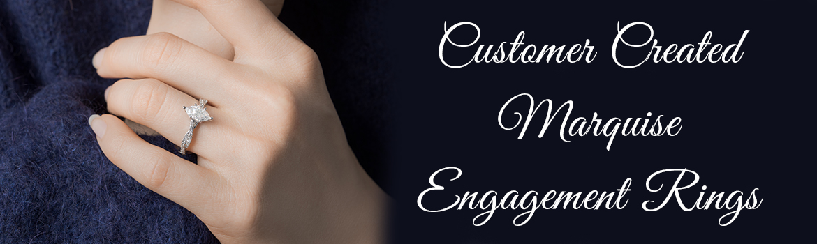 Customer Created Marquise Engagement Rings