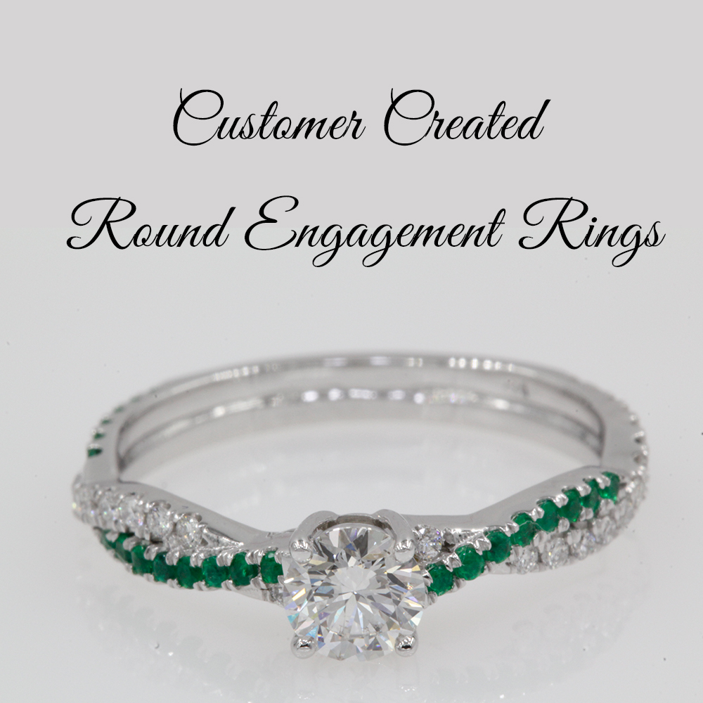Customer Created Round Engagement Rings