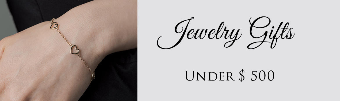 Jewelry Gifts Under $ 500