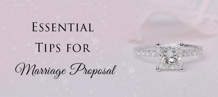 Essential Tips for Marriage Proposal