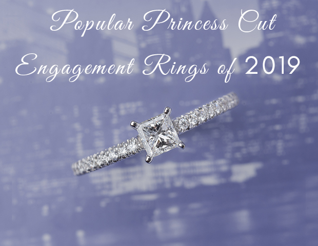 Popular Princess cut Engagement Rings of 2019