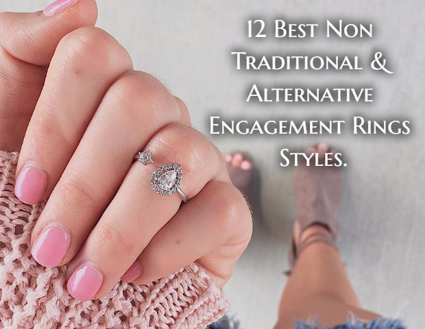 12 Best Non Traditional & Alternative Engagement Rings Styles